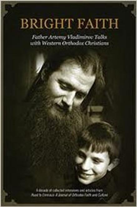 Bright Faith: Father Artemy Vladimirov Talks with Western Orthodox Christians