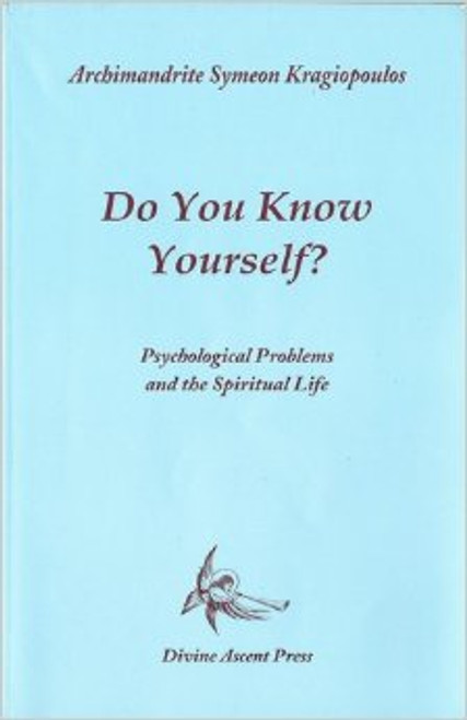 Do You Know Yourself? Psychological Problems and the Spiritual Life