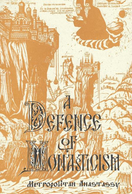 A Defence of Monasticism