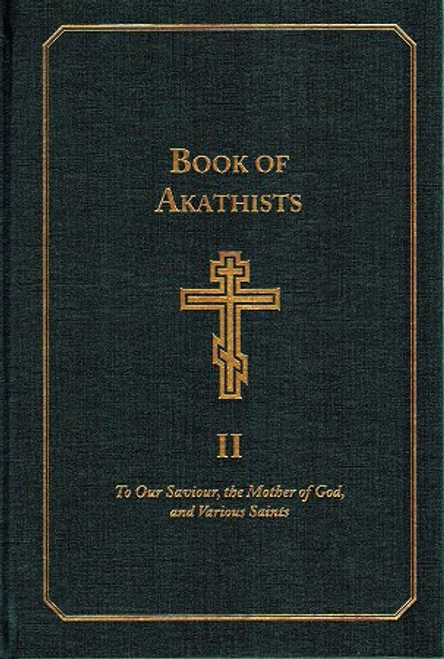 Book of Akathists Vol. 2