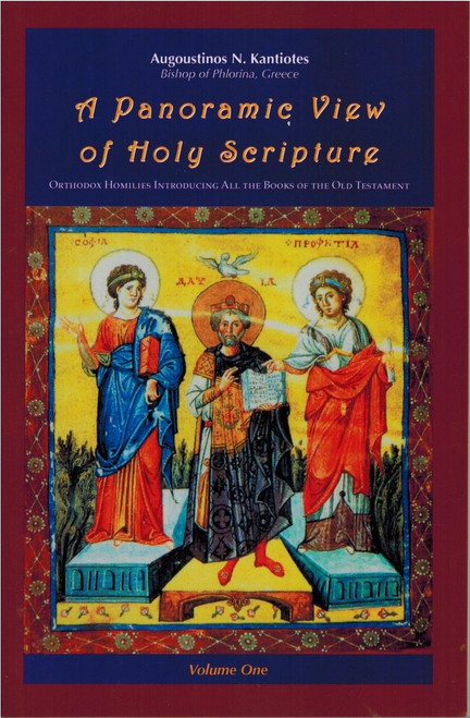 A Panoramic View of Holy Scripture 1: Orthodox Homilies on the Old Testament