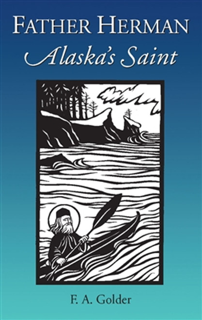 Father Herman: Alaska's Saint