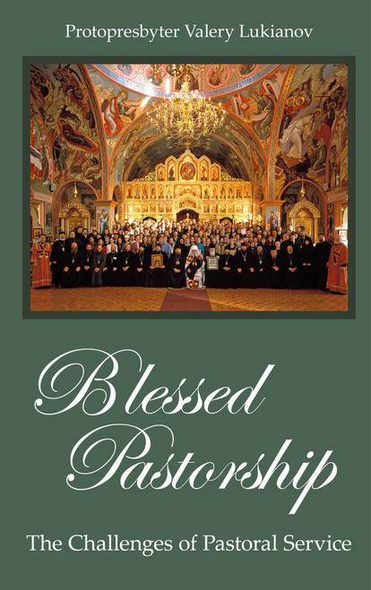 Blessed Pastorship: The Challenges of Pastoral Service