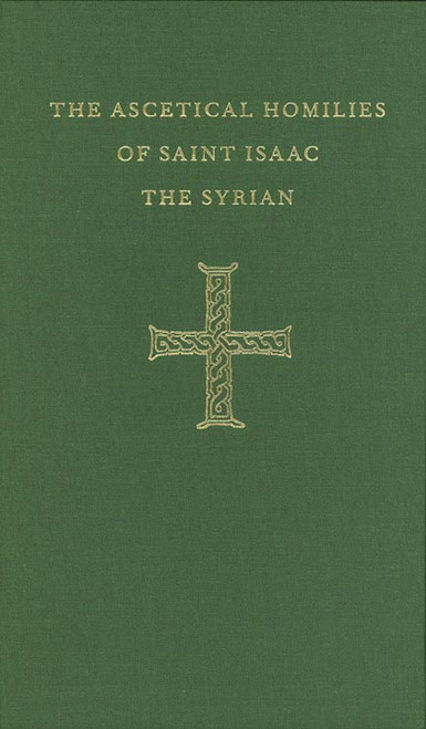 Ascetical Homilies of Saint Isaac the Syrian