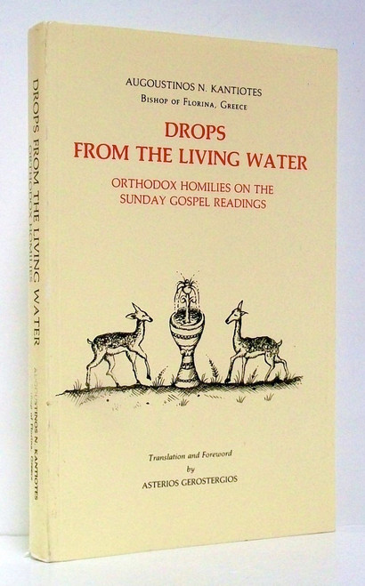 Drops from the Living Water: Homilies on the Sunday Gospel Readings