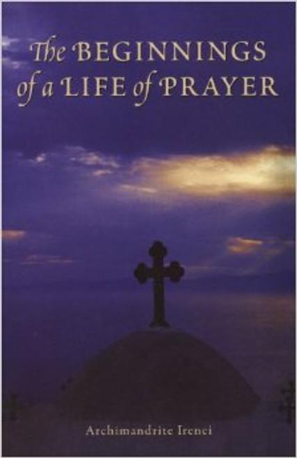 Beginnings of a Life of Prayer