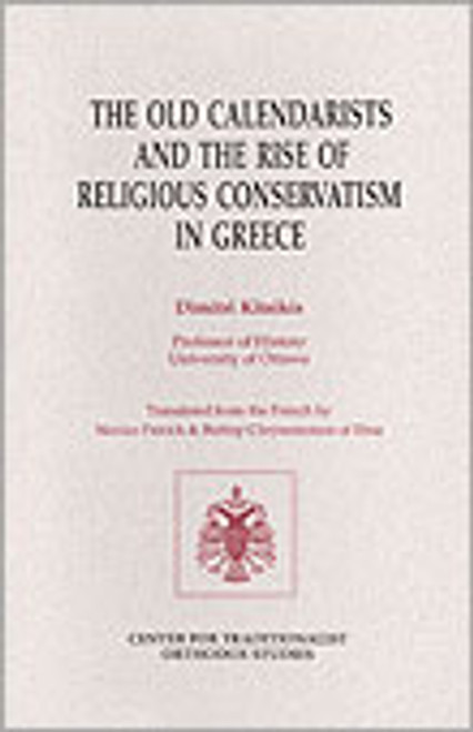 The Old Calendarists and the Rise of Religious Conservatism in Greece
