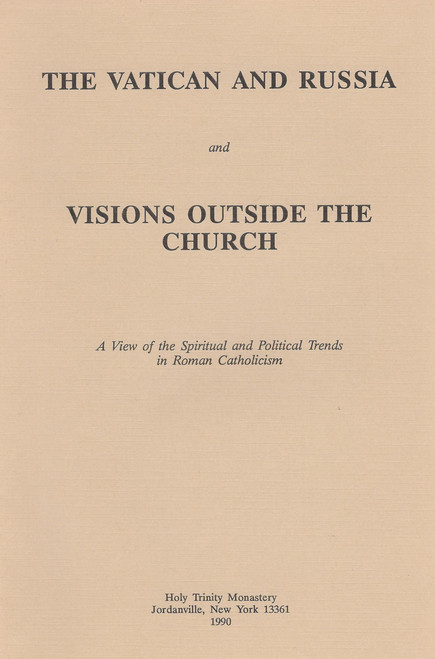 The Vatican and Russia and Visions Outside the Church