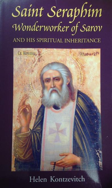 Saint Seraphim Wonderworker of Sarov and His Spiritual Inheritance