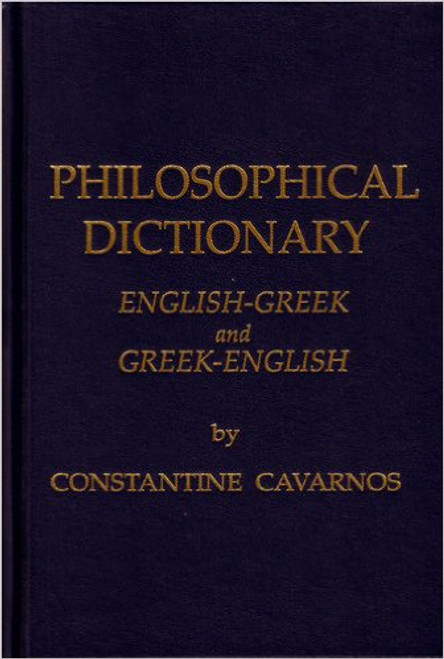 Philosophical Dictionary: English-Greek and Greek-English