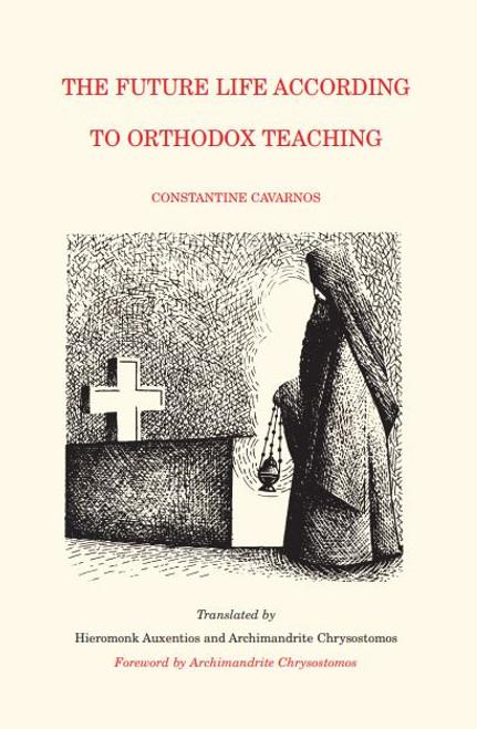 The Future Life According to Orthodox Teaching