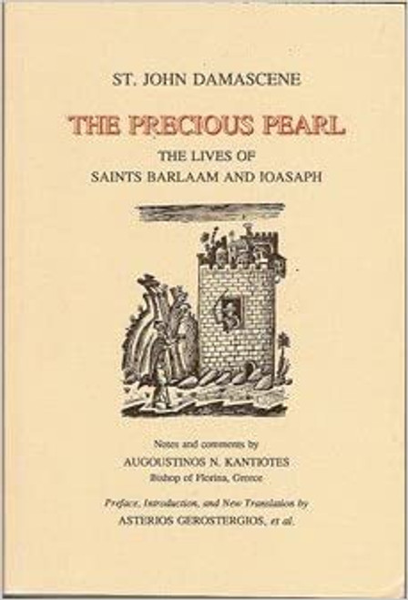 The Precious Pearl: The Lives of Saints Barlaam and Joasaph