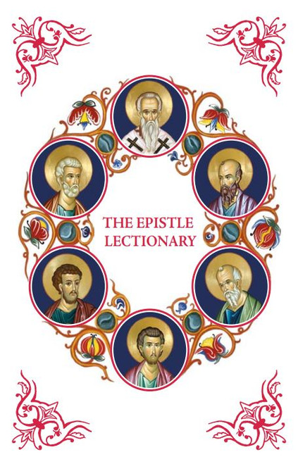 The Epistle Lectionary: According to the King James Version