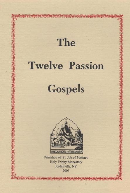 Twelve Passion Gospels
