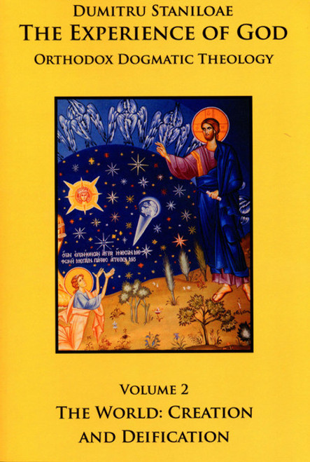 The Experience of God (Vol. 2): The World: Creation and Deification