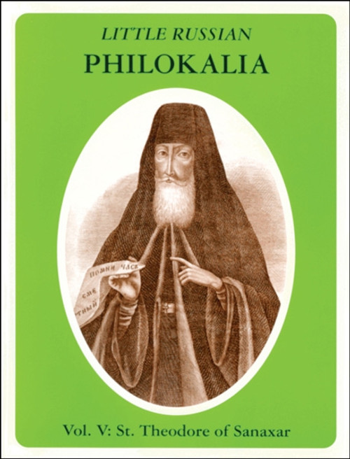 Little Russian Philokalia: St. Theodore of Sanaxar