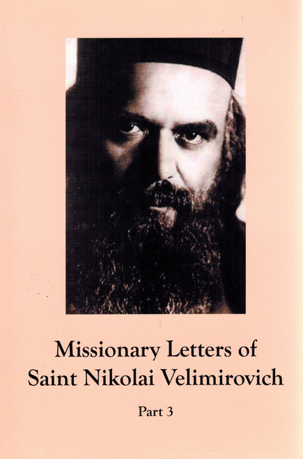 Missionary Letters of St. Nikolai Velimirovich - Part 3