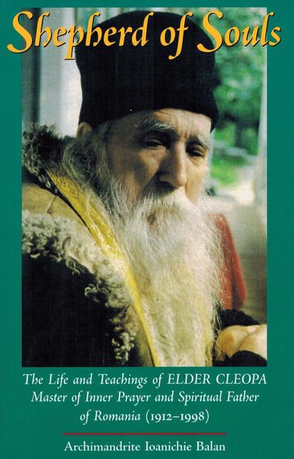 Shepherd of Souls: The Life and Teachings of Elder Cleopa