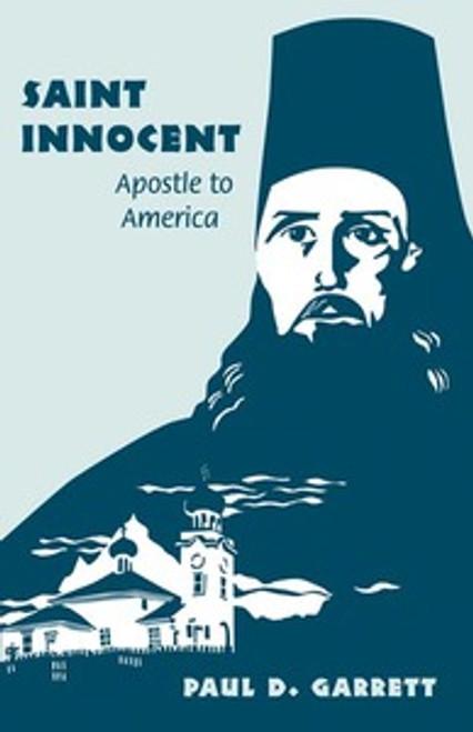 St. Innocent: Apostle to America