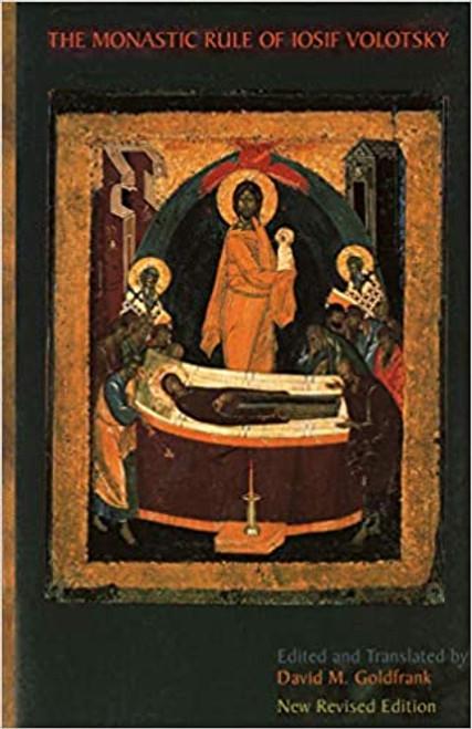 The Monastic Rule of Iosif Volotsky