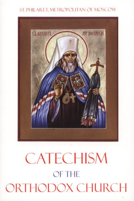 The Longer Catechism of the Orthodox, Catholic, Eastern Church