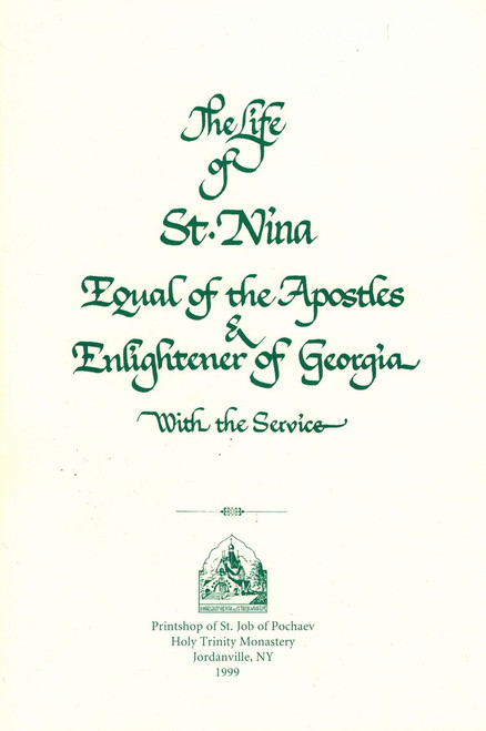 The Life of St. Nina Equal of the Apostles and Enlightener of Georgia
