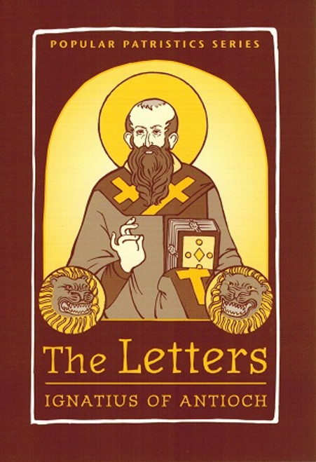 The Letters of St. Ignatius of Antioch