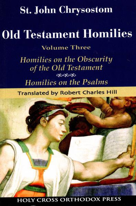Old Testament Homilies. Vol. 3: the Psalms