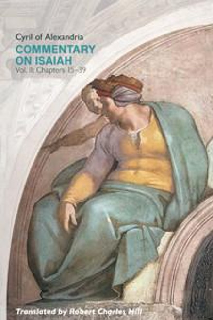 Commentary on Isaiah, Vol. II