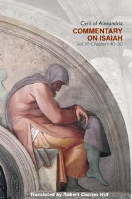 Commentary on Isaiah, Vol. III