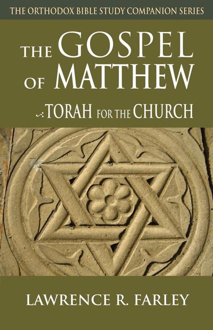 The Gospel of Matthew: The Torah for the Church