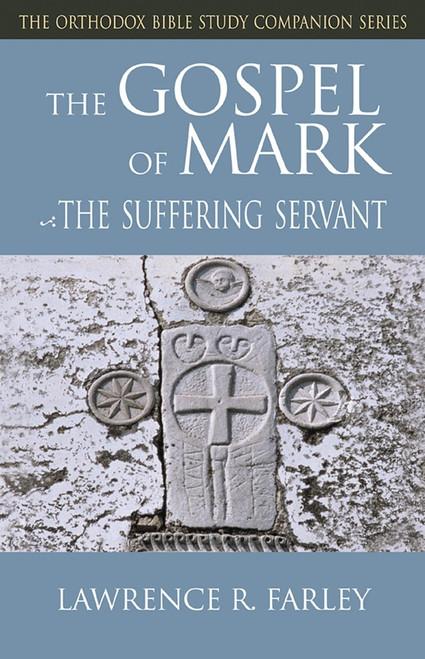 The Gospel of Mark: The Suffering Servant