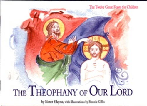 Twelve Great Feasts for Children: The Theophany of Our Lord