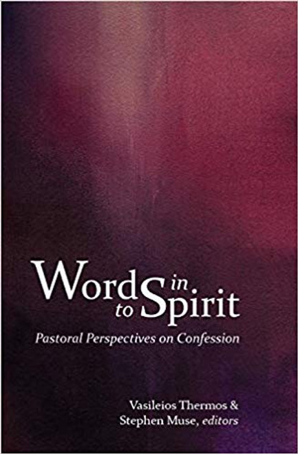 Words into Spirit: Pastoral Perspectives on Confession