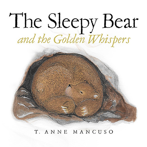 The Sleepy Bear and the Golden Whispers