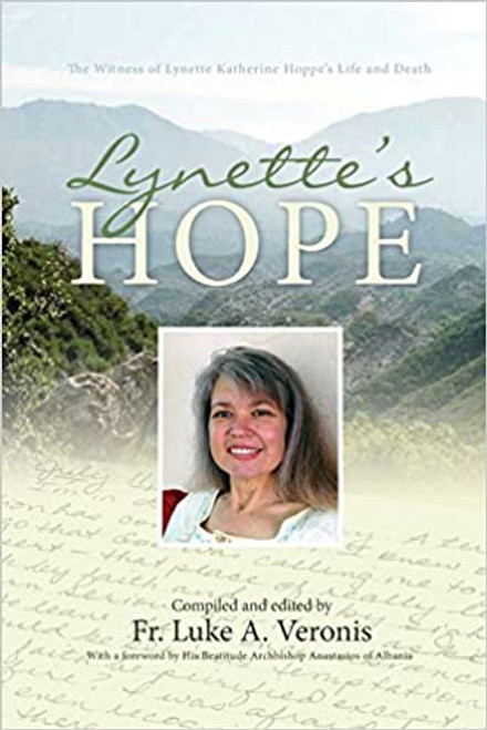 Lynette's Hope: The Witness of Lynette Katherine Hoppe's Life and Death