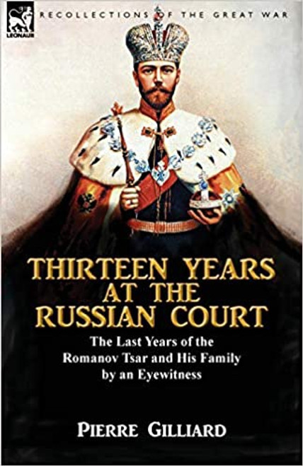 Thirteen Years at the Russian Court by an Eyewitness