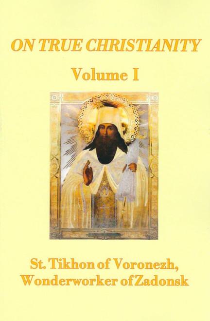 On True Christianity - Volume 1