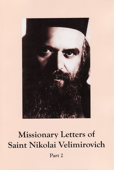Missionary Letters of St. Nikolai Velimirovich - Part 2