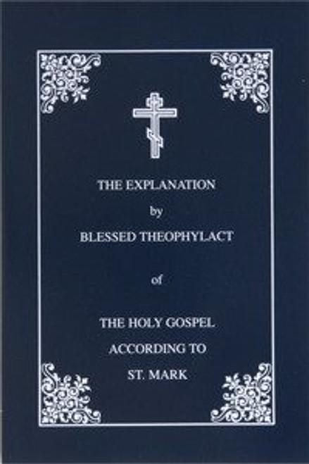 Explanation of the Gospel of Mark
