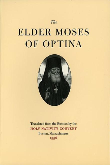 The Elder Moses of Optina