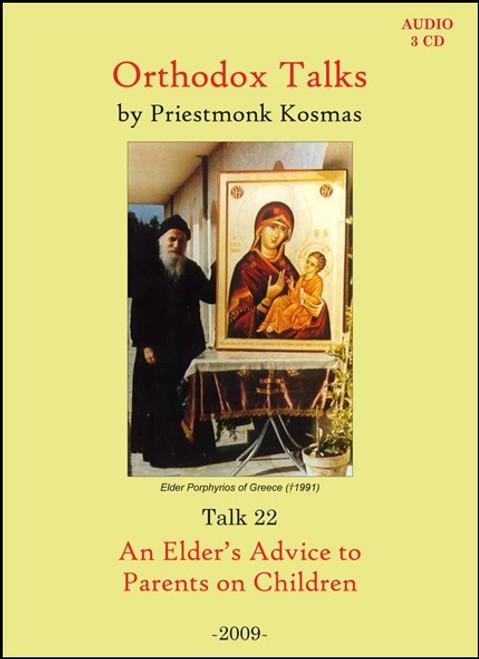 Talk 22: An Elder's Advice to Parents on Children