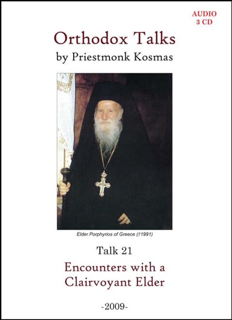 Talk 21: Encounters with a Clairvoyant Elder
