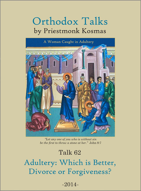 Talk 62: Adultery: Which is Better, Divorce or Forgiveness?