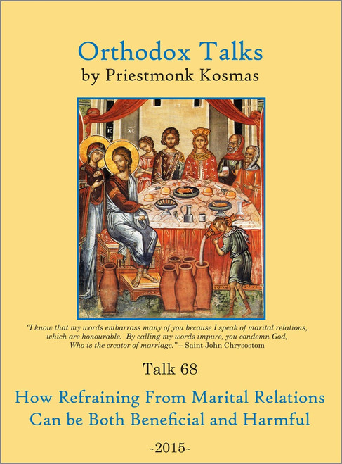 Talk 68: How Refraining From Marital Relations Can be Both Beneficial and Harmful