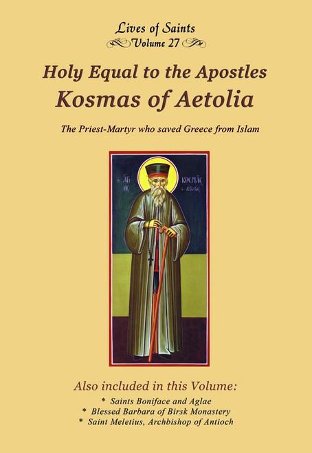 LOS27 Holy Equal to the Apostles Kosmas of Aetolia