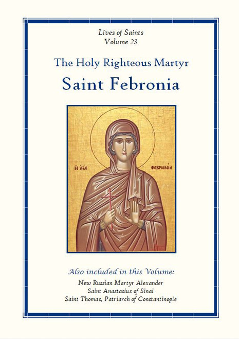 LOS23 Holy Martyr Febronia of Nisibis
