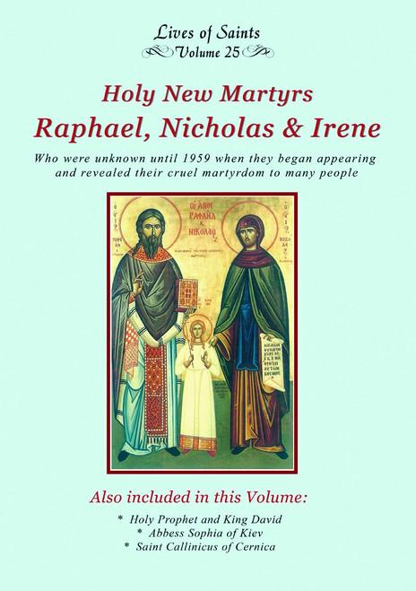 LOS25 The Holy Martyrs Raphael, Nicholas & Irene