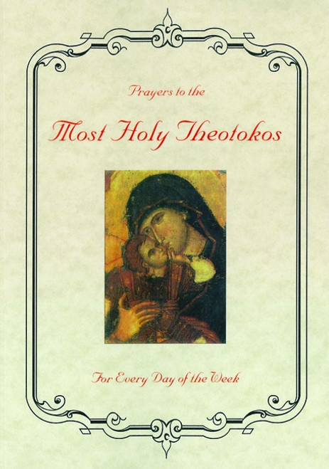 Prayers to the Most Holy Theotokos for Every Day of the Week