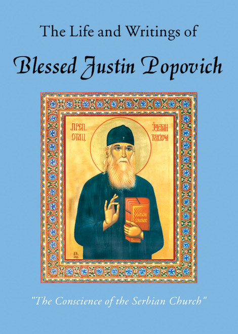 The Life and Writings of Blessed Justin Popovich